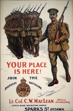 WWI recruitment poster for the Ottawa-Carleton Battalion Overseas Canada). Canadian Soldiers, Canadian Army, Canadian History, Ww1 Posters, Ww2 Propaganda Posters, Political Posters, Ww1 Art, Peace Poster, Military Art