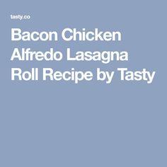 Bacon Chicken Alfredo Lasagna Roll Recipe by Tasty Lasagna Party Ring Recipe, Chicken Alfredo Lasagna Rolls Recipe, Chicken Lasagna, Chicken Bacon, Rotisserie Chicken, Chicken Recipes, Bacon Lasagna, Chicken Pasta, Pasta Recipes