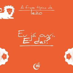Frase de Leão. #horóscopovirtual #signos #zodíaco #frases #leão