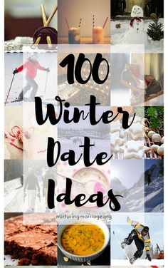 Looking for some new date ideas for the winter? Here are 100 different things for you to have fun together as a couple!