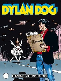 Il Signore del Silenzio - Dylan Dog - Sergio Bonelli