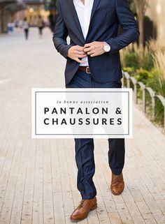0cc086a13f Comment allier pantalon et chaussures - The Men Times par Faubourg Saint  Sulpice - Photo: