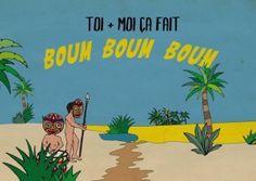 """""""Boum-Boum-Boum"""" art (""""you plus me, this makes boum boum boum"""")"""