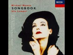 The Michael Nyman Songbook sung by Ute Lemper Ute Lemper Good Neil Young, Pink Floyd, Dark Side, Ute Lemper, Screen Recorder, Film Score, Celine, Songs, Cabaret