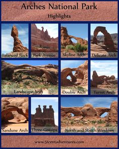 51 Cent Adventures: Arches National Park - Highlights  Ideas for things to see inside the park.