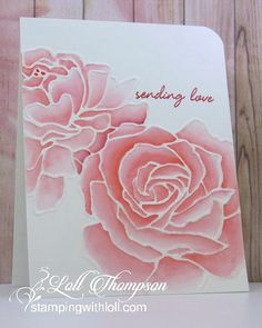 gorgeous greeting card from Stamping with Loll: Revisiting an old technique . embossing folder roses (retired Stampin' Up! clear embossed the embossed lines . watercolored with Distress Ink . Card Making Tips, Card Making Tutorials, Card Making Techniques, Making Ideas, Embossing Techniques, Distress Ink Techniques, Motifs Roses, Embossed Cards, Stamping Up Cards
