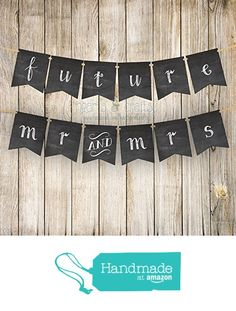 Future Mr and Mrs Wedding Banner / Photo Prop / Chalkboard Style from Hearts&Craftsy http://www.amazon.com/dp/B015VVBJLG/ref=hnd_sw_r_pi_dp_EKwJwb16B5XCG #handmadeatamazon