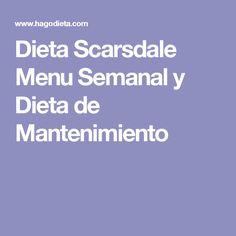 Dieta Scarsdale Menu Semanal y Dieta de Mantenimiento