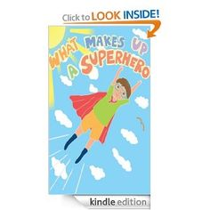 """""""What Makes Up a Superhero"""" by Picture Kid is a colorful feel-good story about the many """"superheroes"""" all around us. I could find no other identifying information about the author, and do not know what else, if anything, he or she may have written. Regardless, this story goes through a few pages of examining just what constitutes a superhero: is it a cape, or the ability to tell witty jokes, or the desire to fight crime, or perhaps a colorful costume? The story then"""