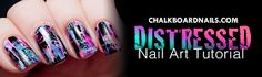 TUTORIAL: Distressed Nail Art (Punk/Grungy Effect) | Chalkboard Nails