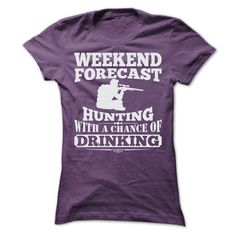 WEEKEND FORECAST HUNTING T SHIRTS