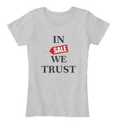 https://teespring.com/id/in-sale-we-trust-shopping-fema#pid=370&cid=6545&sid=front