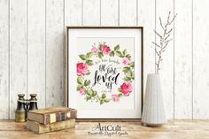 "Printable artwork for home decor, Bible verse scripture ""We love because He first loved us"" 1 John 4:19, digital download, ArtCult designs"