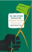 The One-Straw Revolution (1975) Korn, Books You Should Read, Books To Read, One Straw Revolution, Green Revolution, The One, Masanobu Fukuoka, Natural Farming, Organic Farming