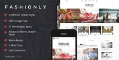 Fashionly - Fashion Blog Theme . Now is the time to give your blog a fresh and modern look with our new fashion blog WordPress theme.  Fashionly is a WordPress theme that suits any kind of blog and is really easy to install and