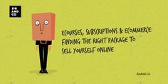 eCourses, subscriptions & eCommerce: finding the right package to sell yourself online