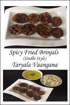 Shobha's Food Mazaa: TARYALA VAANGANA / SPICY FRIED BRINJALS SINDHI STYLE Vegan Vegetarian, Vegetarian Recipes, Coriander Powder, Red Chilli, International Recipes, Fries, Spicy, Favorite Recipes, Beef