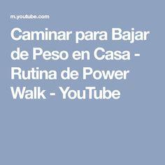 Caminar para Bajar de Peso en Casa - Rutina de Power Walk - YouTube