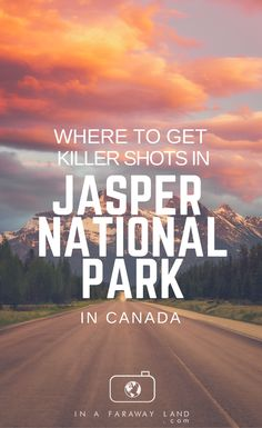 A list of some of the best and most popular photography locations in Jasper National Park. Map with all the spots marked included. By @Inafaraway_land
