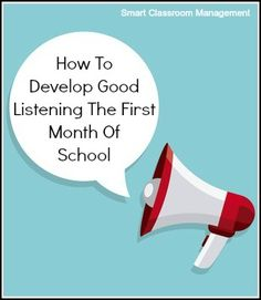 How To Develop Good Listening The First Month Of School — Smart Classroom Management