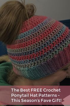 The Best FREE Crochet Ponytail Hat Patterns (aka Messy Bun Beanies) - This Season's Fave Gift! There's even a messy bun CAT HAT! It's 100% adorable. #crochet