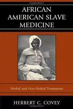 Booktopia has African American Slave Medicine, Herbal and non-Herbal Treatments by Herbert C. Buy a discounted Hardcover of African American Slave Medicine online from Australia's leading online bookstore. Black History Books, Black History Facts, Black Books, American Women, African American Literature, Native American, African American Studies, American Fashion, Good Books
