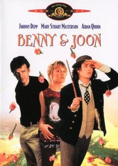 Benny and Joon (1993)  One of my favorite Johnny Depp movies! I Love This Movie !!!!!!!