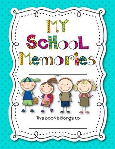 free end of year memory book with 3 student writing templates and a