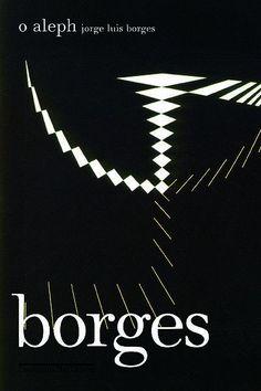 O Aleph - Jorge Luis Borges - Companhia das Letras