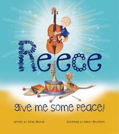 Review: Reece Give Me Some Peace! by Sonia Bestulic and Nancy Bevington - Reading Stories, Kid Character, Learning Through Play, Young Boys, Read Aloud, Boys Who, Literacy, My Books, Give It To Me