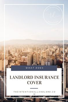 What Does Landlord Insurance Cover? Landlord Insurance, Flood Insurance, The Tenant, Big Three, Mortgage Payment, Rental Property, Natural Disasters, Being A Landlord, Continue Reading