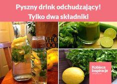 Pyszny drink odchudzający! Tylko dwa składniki