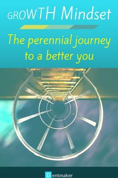Growth mindset - the perennial journey to a better you