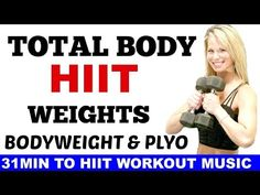 Total Body HIIT Weights Workout, HIIT Cardio Workouts - YouTube