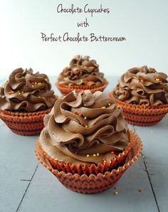 Chocolate Cupcakes with Perfect Chocolate Buttercream.