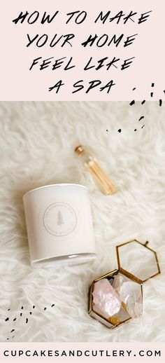 DIY ideas to make your home a little more spa like. It's the perfect way for moms to find a little me time during the day!