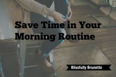 Want to add the bliss back to your morning routine? Here are 3 tips to save time while you get ready every day