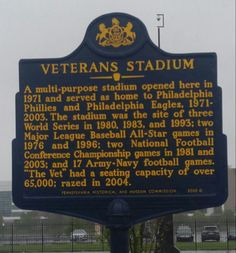 "Veterans Stadium. This marker is located at the former site of ""The Vet,"" along the 3500 block of South Broad Street, near Pattison Avenue."