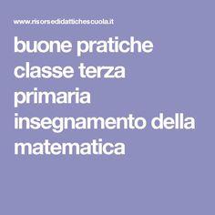 buone pratiche classe terza primaria insegnamento della matematica