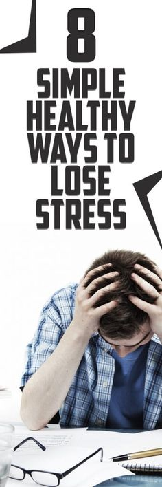 8 Simple Healthy Ways to Reduce Stress