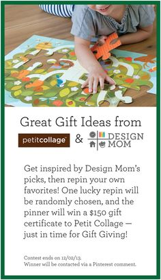 Get inspired by Design Mom's favorite products from @Petit Petit Collage! Pin your own favorites and you could win. One of the repins will be randomly picked, and the winner will receive a $150 gift certificate to Petit Collage. Just in time for holiday gift giving — hooray! You can repin until 12/02/13. The winner will be contacted via Pinterest comment. See Design Mom's Favorites here: http://www.pinterest.com/petitcollage/design-moms-petit-collage-favorites/