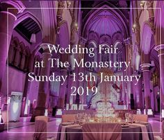 View details for wedding events at the Monastery Manchester, including times and exhibitors. Wedding Fayre, Wedding Events, Weddings, Free Tickets, Spa Packages, Free Entry, Manchester, Claire, Competition