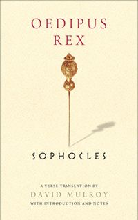 Oedipus Rex by Sophocles ~ another H.S. required read.