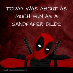 Deadpool Quotes 95 Best Deadpool quotes images | Deadpool funny, Deadpool stuff  Deadpool Quotes