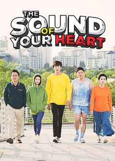 The Sound of Your Heart (2016) - Based on Korea's longest-running webtoon series, this comedy follows the ridiculous daily lives of a cartoonist, his girlfriend and his subpar family.