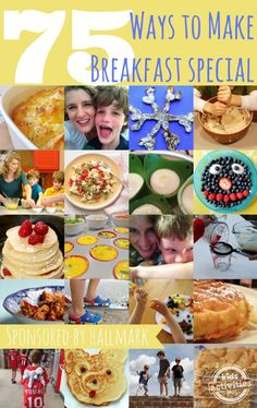 75 Family Breakfast Ideas to Start a Special Day - Every day is special!  #LifeIsASpecialOccasion