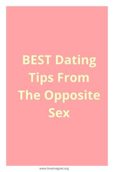 In this article, you'll the Best Dating Tips From The Opposite Sex that will help you to improve your dating drastically. Dating Tips For Men, Dating Advice, The Right Man, Flirt Tips, The Way You Are, Sex And Love, My Guy, Relationship Tips, Looking For Women