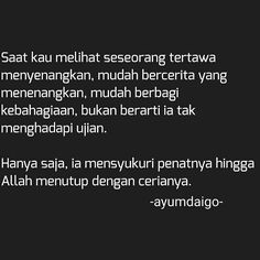 Semoga bermanfaat.:) Yuk diFollow @menjadisalihah  Yuk diFollow @menjadisalihah Bible Quotes, Qoutes, Little Things Quotes, Romance Quotes, Quotes Indonesia, Alhamdulillah, Be A Better Person, Islamic Quotes, Deep Thoughts