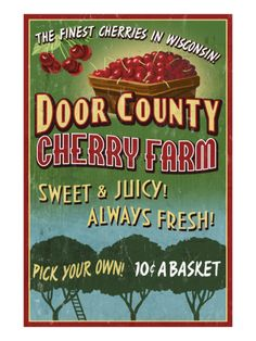 Door County, Wisconsin - Cherry by Lantern Press. Print from Art.com, $29.99 #travel