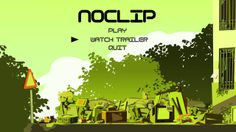 "Noclip. ""Noclip"" is a fake trailer, for a movie that, for now, is not going to be made, about the incredible power of its characters to defy..."